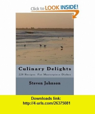 Culinary Delights (9781442119406) Steven Johnson , ISBN-10: 1442119403  , ISBN-13: 978-1442119406 ,  , tutorials , pdf , ebook , torrent , downloads , rapidshare , filesonic , hotfile , megaupload , fileserve