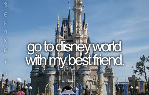 Maybe one day someone will actually take me to Disney World rather than leave me behind again.... :(