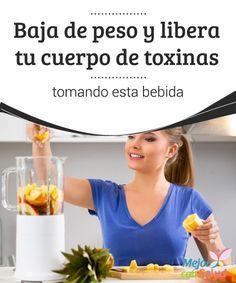 Baja de peso y libera tu cuerpo de toxinas tomando esta bebida   El consumo habitual de esta bebida natural es un excelente apoyo para bajar de peso y eliminar las toxinas. ¡Descubre de qué se trata!