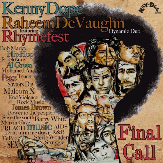 Final Call - Kenny Dope Raheem Devaughn Rhymefest