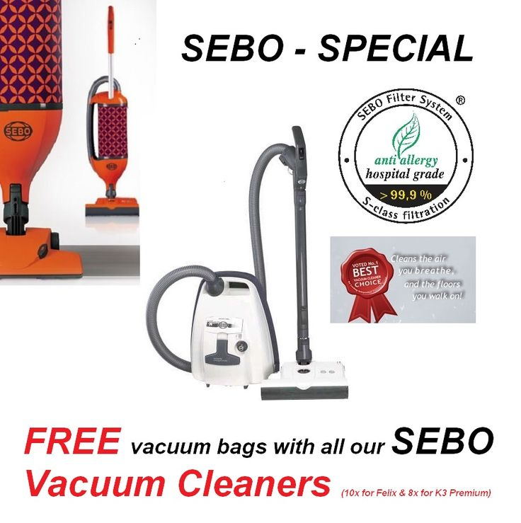 SEBO - FREE Bags - Vacuum Cleaner Special  The BEST Vacuum Cleaners come now with FREE bags!