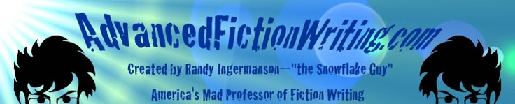Advanced Fiction Writing dot com. Created by Randy Ingermanson, the Snowflake Guy, America's Mad Professor of Fiction Writing.