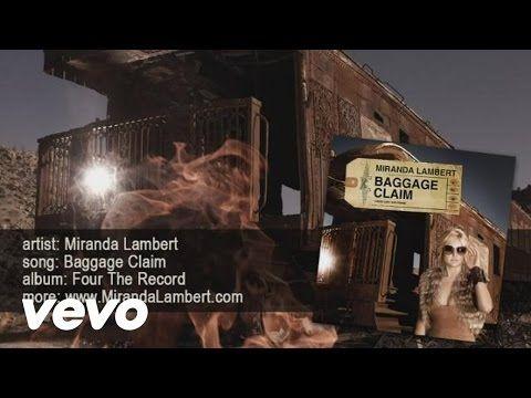 Miranda Lambert - Baggage Claim - YouTube
