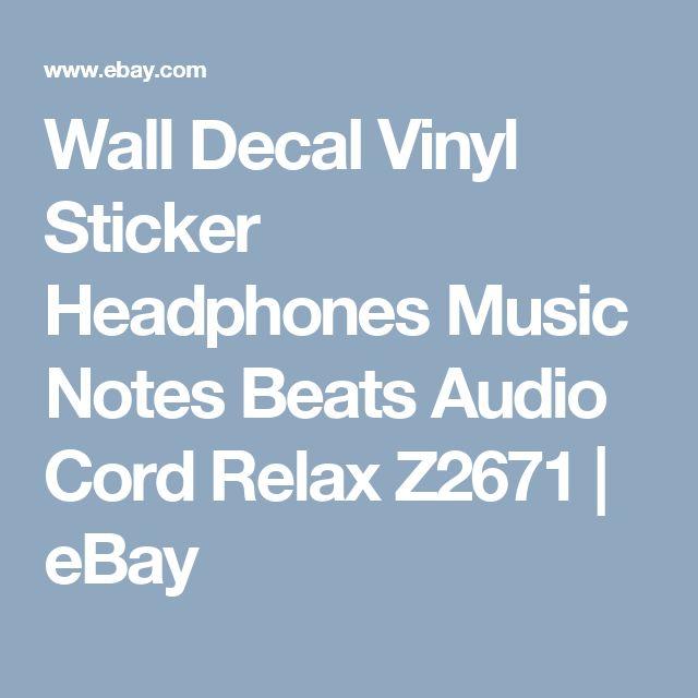 Wall Decal Vinyl Sticker Headphones Music Notes Beats Audio Cord Relax Z2671 | eBay
