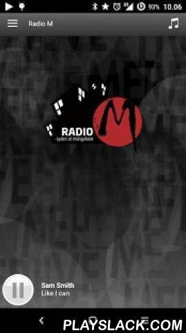 Radio M  Android App - playslack.com , Med denne APP kan du lytte til Radio M via Android telefon. Kontakt os nemt via telefon eller SMS.Læs meget mere på Radiom.dk.Radio M med masser af musik og nyheder fra Mediehuset Herning Folkeblad.Vi gør opmærksom på, at vores APP kan trække meget data. Så det er en god idé at undersøge hos dit teleselskab, hvor meget du betaler.