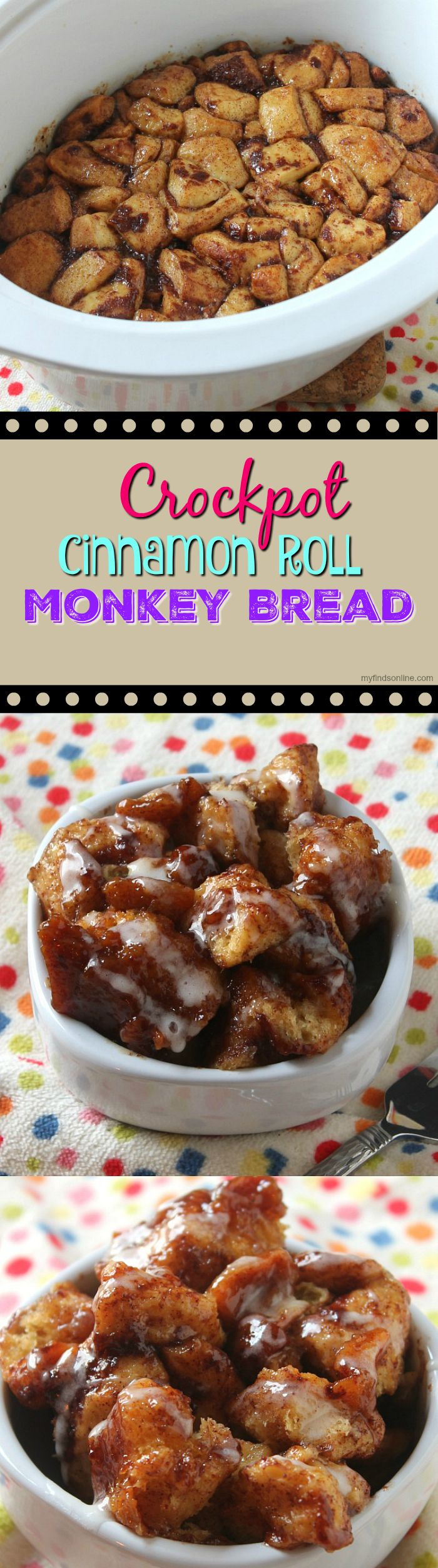 Crockpot Cinnamon Roll Monkey Bread / myfindsonline.com
