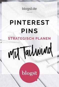 Pinterest Pins strategisch planen mit Tailwind | blogst.de