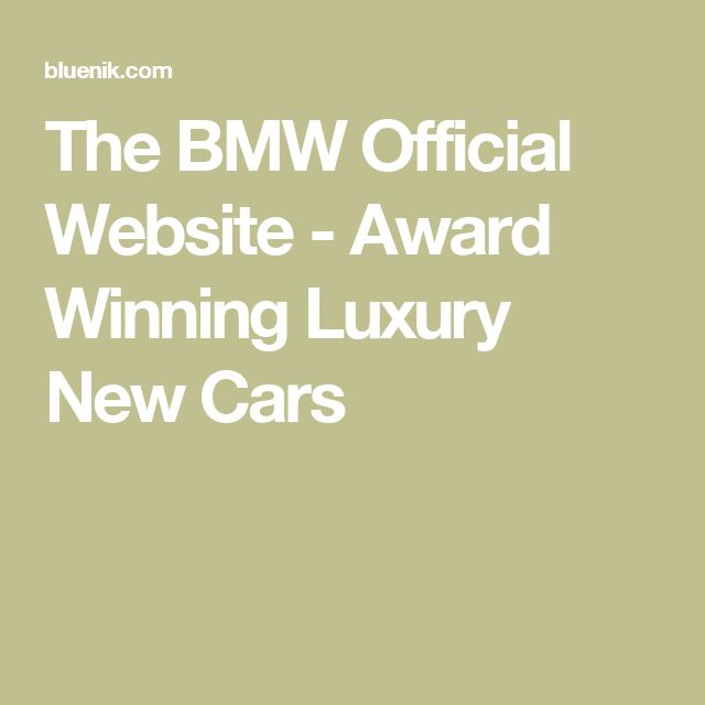 The BMW Official Website - Award Winning Luxury New Cars
