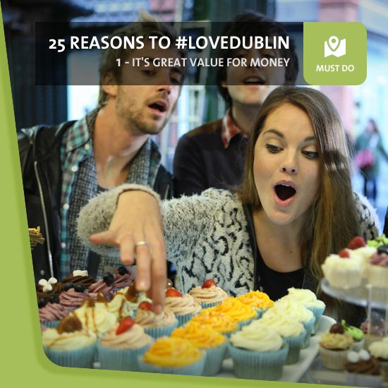 #1: It's Great Value For Money - If you're thinking about taking a trip to Dublin, here's some good news: it's never been better value. You'll be spoilt for choice when it comes to quality, affordable accommodation, food and drink, and getting around won't break the bank either.