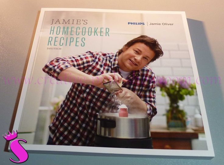 Showroom by Creative-Pink: Der Homecooker von Philips - Kochbuch: Jamie`s Homecooker Recipes http://www.creative-pink-showroom.com/2012/10/der-homecooker-von-philips.html