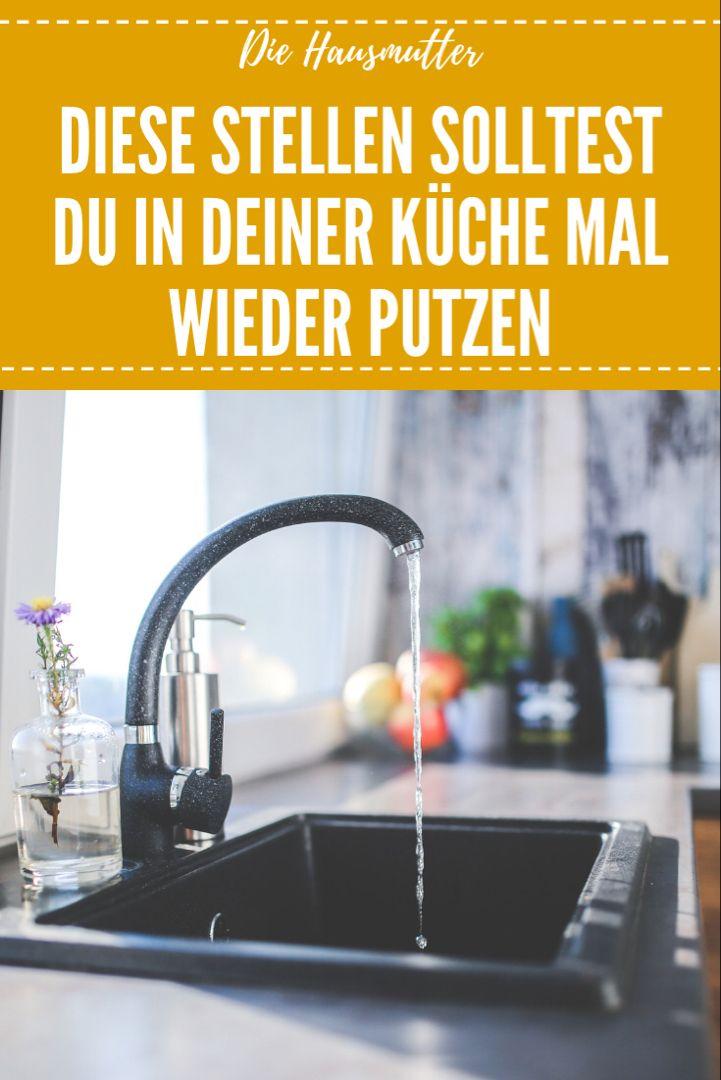 Die 5 dreckigsten Stellen in deiner Küche Küche putzen