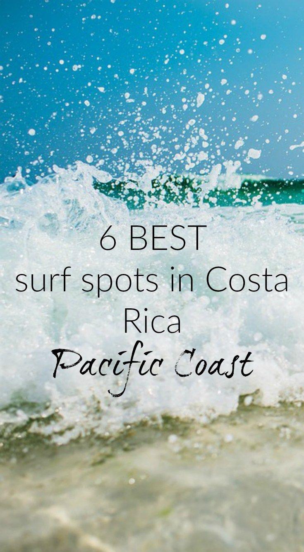 Six Best Surf Spots In Costa Rica Best Surfing Spots Costa Rica