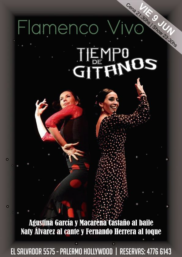 Flamenco Cena Show en Tiempo de Gitanos!!!  Solo con reservas llamando al 4776 6143