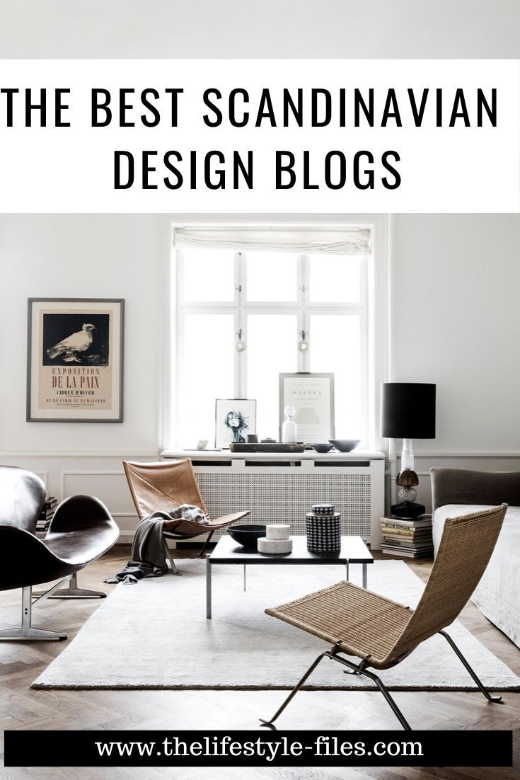 Current Inspiration Minimalist Interior Design Blogs The Lifestyle Files In 2020 Danish Interior Design Minimalist Interior Best Interior Design