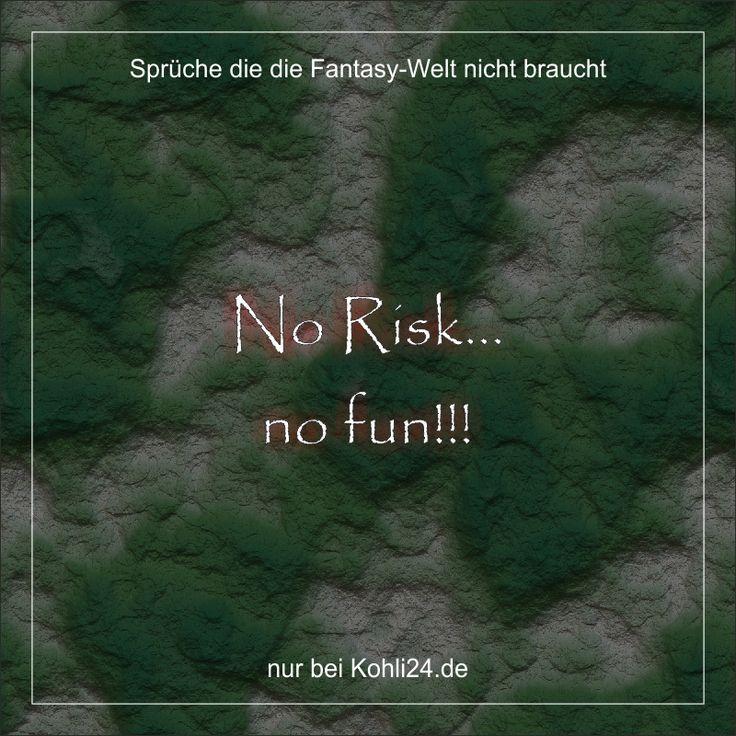 No Risk... no fun!!!