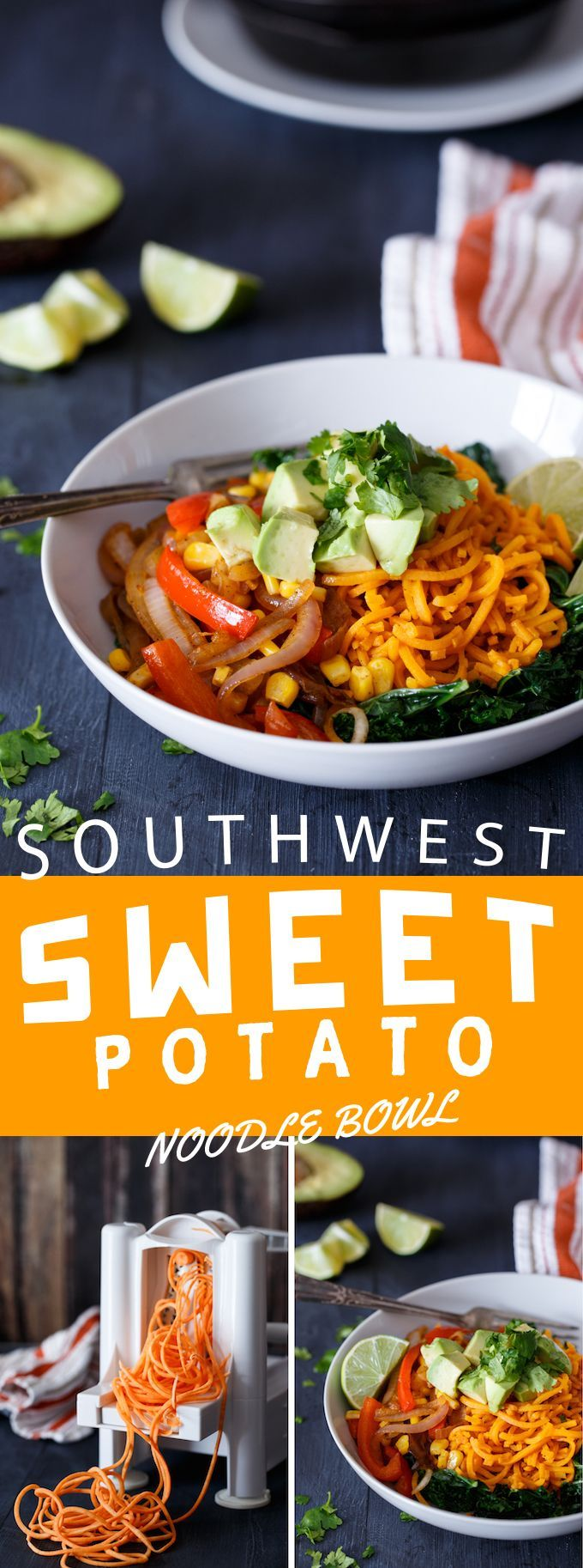 SOUTHWEST SWEET POTATO NOODLE BOWL - A great way to use a spiralizer in a easy to make recipe.