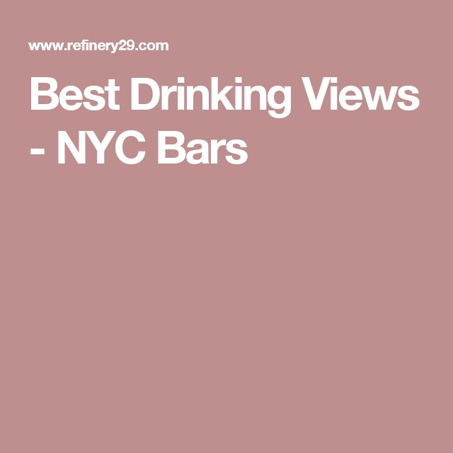 Best Drinking Views - NYC Bars