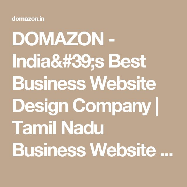 DOMAZON - India's Best Business Website Design Company | Tamil Nadu Business Website Builder| Erode Business Website Templates  | E-Commerce Business Websites in Erode - Tamil Nadu - India | www.domazon.in