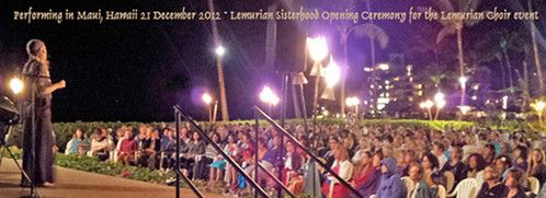 Maia performing in Hawaii at the Lemurian Sisterhood Gathering the night before the Lemurian Choir event in Maui