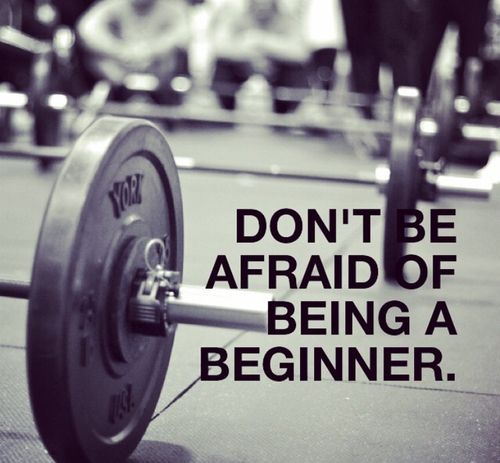 The hardest part of fitness is to start. Don't be afraid to be a beginner. Everyone was a beginner at one point.
