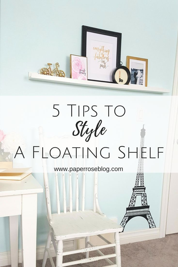 5 tips to styling a floating shelf shop your home for inspiration using frames ornaments flowers metallics gold foil prints pillows and art