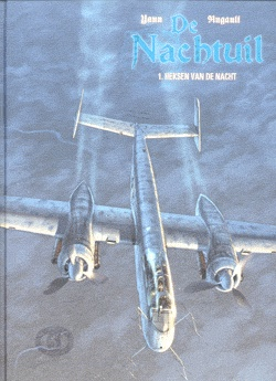 Another beautiful comic book series by Hugault. In cooperation with Yann. The Nightowl. Historically correct and compulsory reading for everyone with an interest in  WWII.