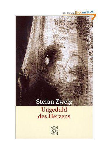 Ungeduld des Herzens.: Amazon.de: Stefan Zweig: Bücher