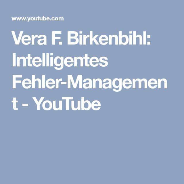 Vera F. Birkenbihl: Intelligentes Fehler-Management - YouTube