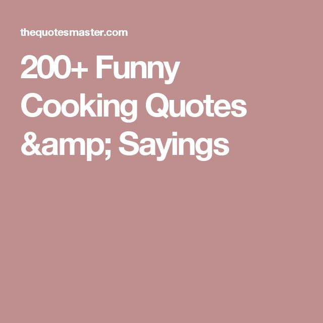 Humor Inspirational Quotes: Best 25+ Funny Cooking Quotes Ideas On Pinterest