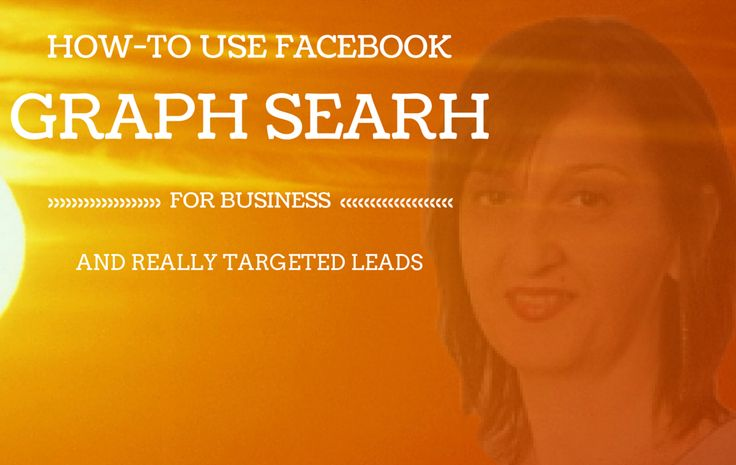 How To Use Facebook Graph Search For Business http://vivamomentum.com/use-facebook-graph-search-business.html