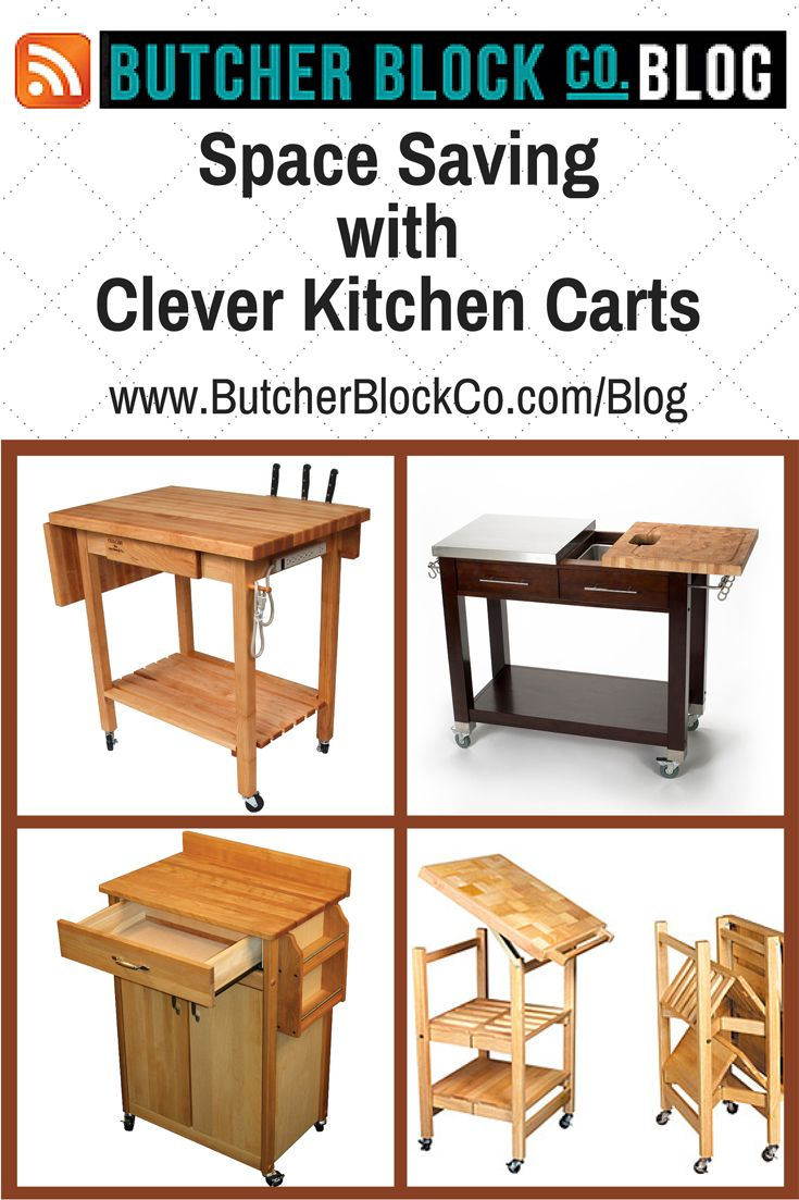 Discover ways to save space in your kitchen with these clever carts at #ButcherBlockCoBlog