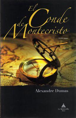 EL CONDE DE MONTECRISTO de Alexandre Dumas.