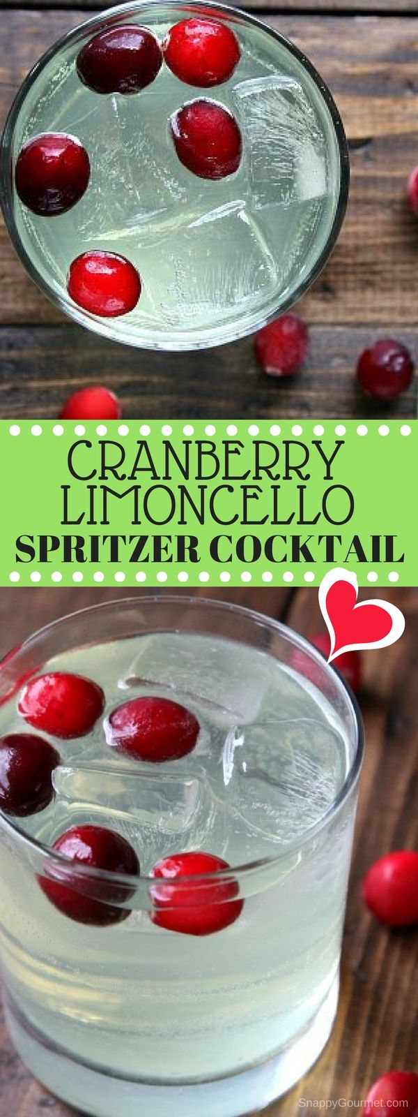 Cranberry Limoncello Spritzer Cocktail recipe - an easy winter holiday and Christmas party cocktail! SnappyGourmet.com #SnappyGourmet #Cocktail #Christmas #Drink #Party #Limoncello