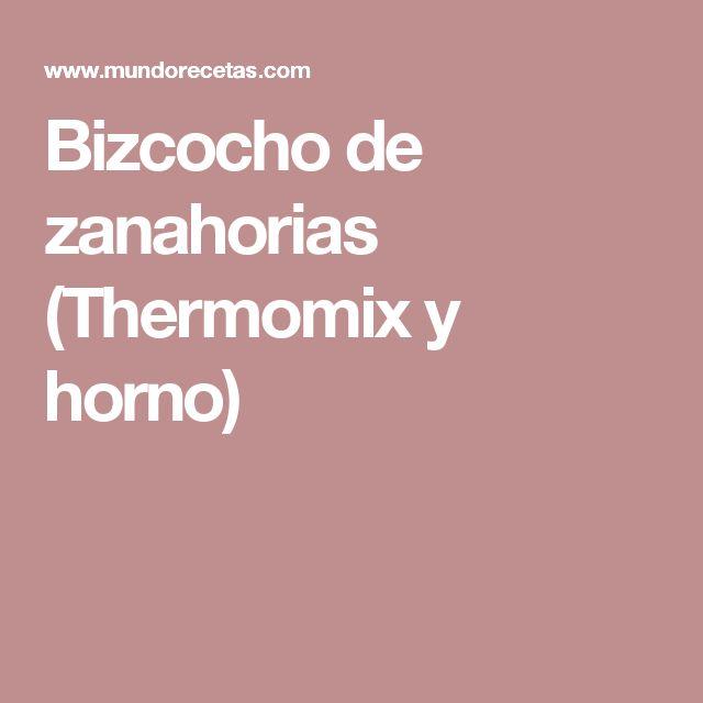Bizcocho de zanahorias (Thermomix y horno)