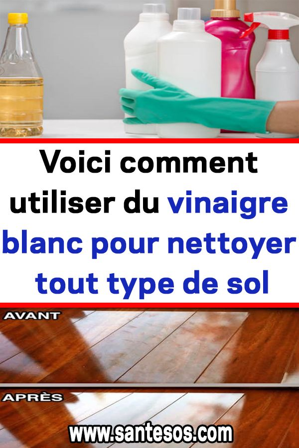 voici comment utiliser du vinaigre blanc pour nettoyer. Black Bedroom Furniture Sets. Home Design Ideas