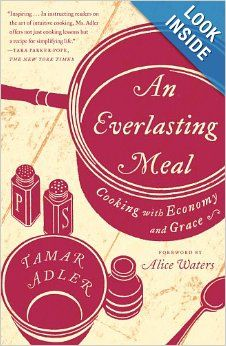 An Everlasting Meal: Cooking with Economy and Grace: