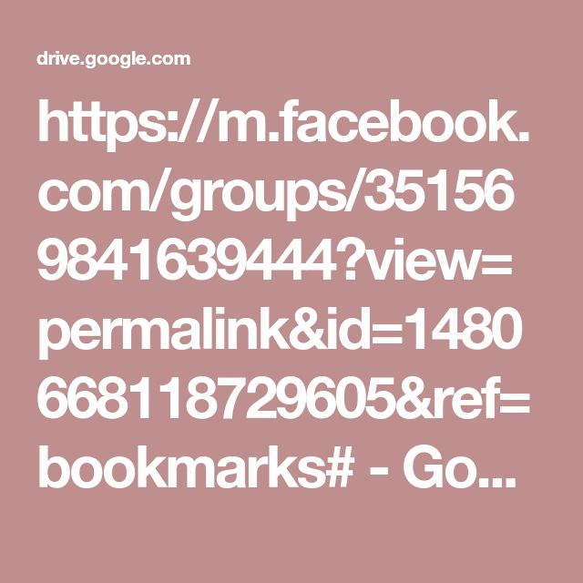 https://m.facebook.com/groups/351569841639444?view=permalink&id=1480668118729605&ref=bookmarks# - Google Drive