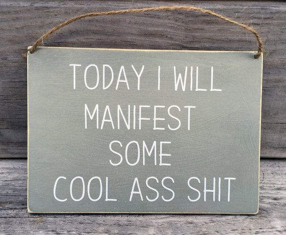 Rustic Wooden Sign | Motivational Sign | Inspirational Quote | Today I Will  Manifest Some Cool