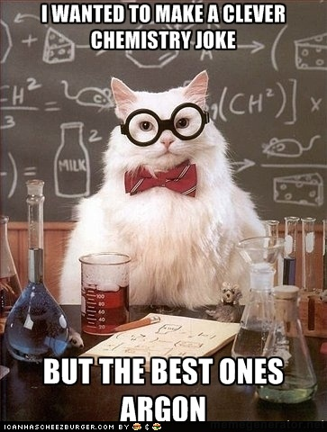 Chemistry jokes :)Nerd Humor, Nerd Jokes, Science Jokes, Science Cat, Chemistry Humor, Chemistry Cat, Science Humor, Chemistry Jokes, Chemistrycat