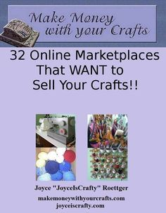 http://Amazon.com: 32 Online Marketplaces That Want To Sell Your Crafts (Make Money With Your Crafts) eBook: Joyce Roettger: Kindle Store