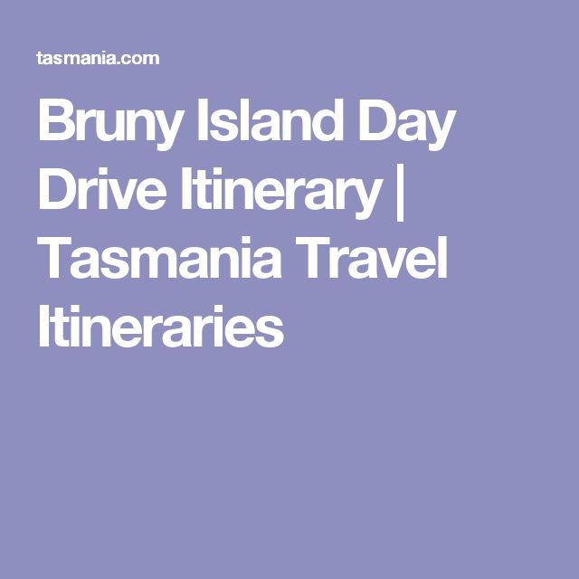 Bruny Island Day Drive Itinerary | Tasmania Travel Itineraries