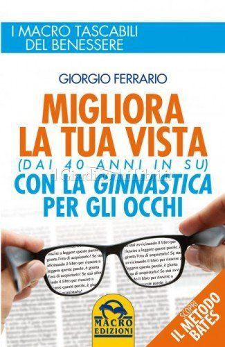 Come migliorare la vista in modo naturale...  http://www.latuamappa.com/blog/migliorare-la-vista/