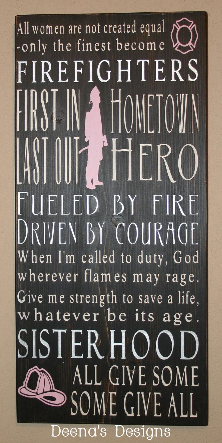 90 best firefighter signs and quotes images on pinterest firemen