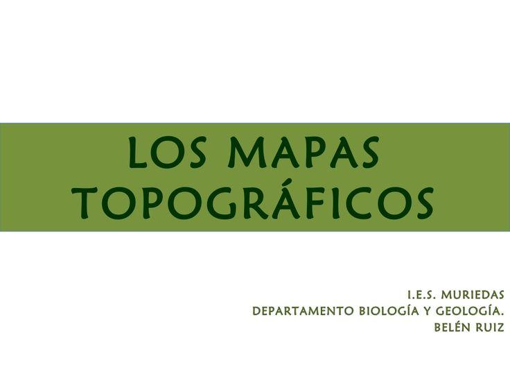 El mapa topográfico by Belén Ruiz González via slideshare