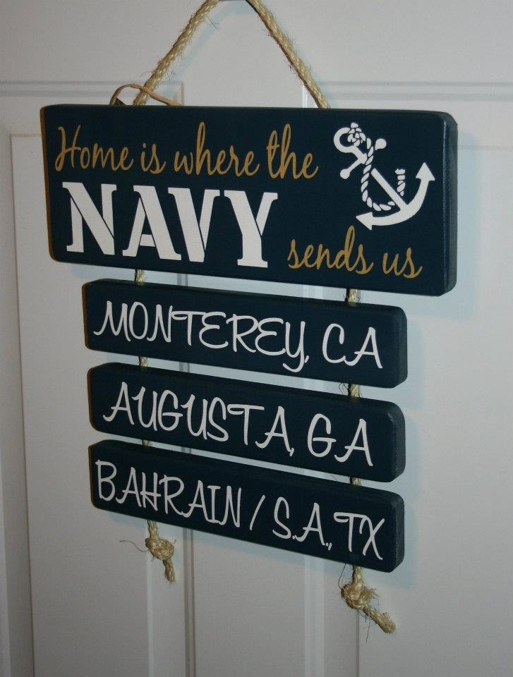 "Hand Painted ""Home is Where the NAVY sends us"" wall door hanging art made to order --4 duty stations--. $38.50, via Etsy."