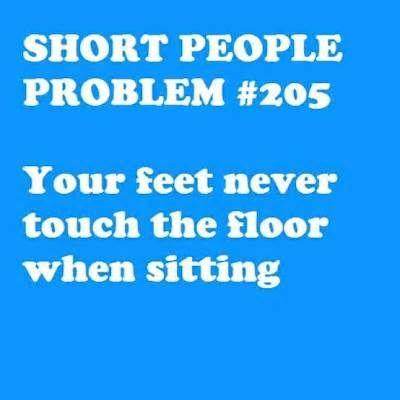 Image detail for -Short People Problem #21 | Short People Problems
