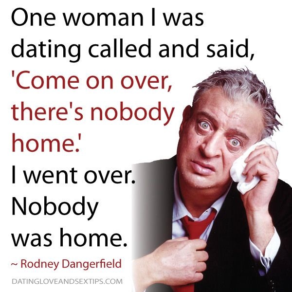 rodney dangerfield quotes about valentine's day - 18 best We Heart Quotes images on Pinterest