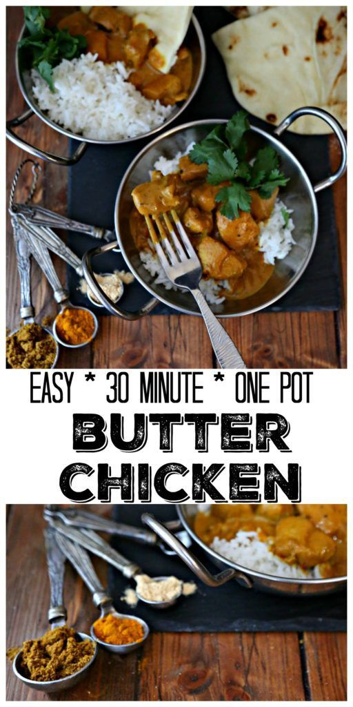 Easy Indian Butter Chicken Recipe Easy Family Dinner Recipes