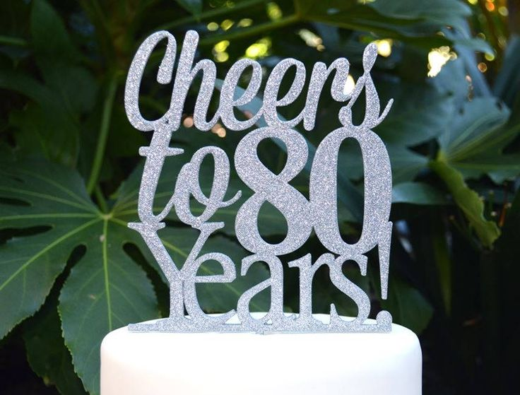 Cheers to 80 Years! Birthday/Anniversary Cake Topper - 80th Birthday Cake Topper - Assorted Colours