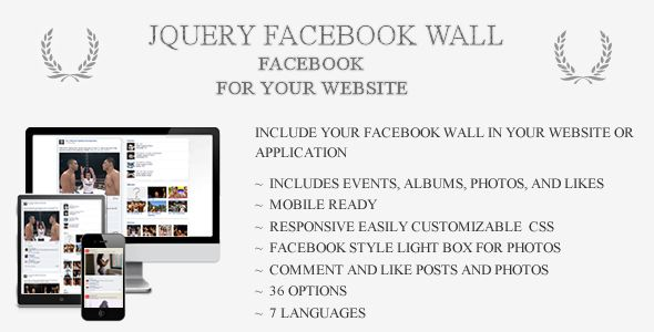 jQueryFacebookWall   http://codecanyon.net/item/jqueryfacebookwall/4882012?ref=damiamio         jQueryFacebookWall is a jquery plugin that will build a timeline or wall style post feed on your website with your Facebook account data. jQueryFacebookWall includes options to show events, likes, photos, and albums. It also includes a Facebook style lightbox to browse photo galleries. And best of all, it has user interactions so photos, posts, and comments can be liked or commented on. See it in…